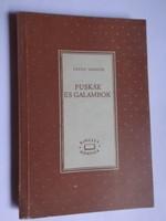Tatay Sándor: Puskák és galambok ! 1963-as kiadás !