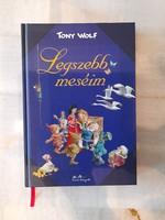 TONY WOLF  LEGSZEBB MESÉIM