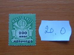 """MAGYAR KIR. POSTA  200 EZER ADÓPENGŐ 1946 Milliárd overprint """"Adópengő"""" 20.O"""