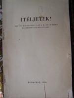 Judaika! Ítéljetek! Néhány kiragadott lap a magyar-zsidó életközösség könyvéből. Szerk.: dr.Vida Már