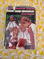 Kós Károly · Szentimrei Judit · Nagy Jenő :Moldvai csángó népművészet