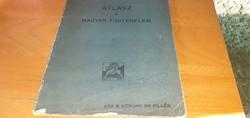 1913 - ATLASZ A MAGYAR TÖRTÉNELEM TANÍTÁSÁHOZ  I. - KOGUTOWICZ