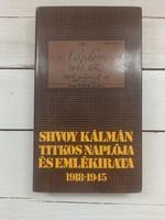 Perneki Mihály: Shvoy Kálmán titkos naplója és emlékirata 1918-1945_1983