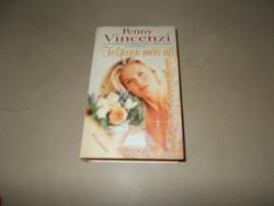 Penny Vincenzi.Teljesen más nő