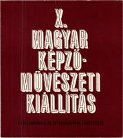 1965 X. Magyar Képzőművészeti Kiállítás katalógus. gazdagon illusztrált
